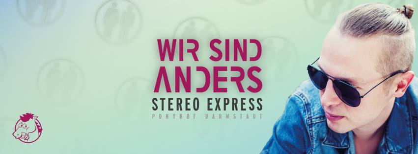 Wir Sind Anders mit Stereo Express