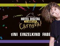 Hotel Digital Carneval mit tINI