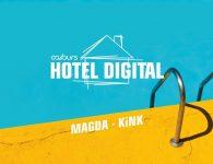 Hotel Digital mit Magda und KiNK