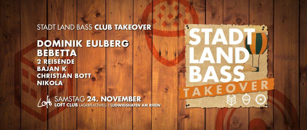 Dominik Eulberg & Bebetta / Stadt Land Bass Takeover
